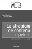La stratégie de contenu en pratique - Isabelle Canivet et Jean-Marc Hardy