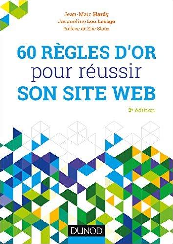 60 règles d'or pour réussir son site web - livre aux éditions Dunod - 2e édition