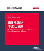 Livre Bien rédiger pour le Web - Améliorer sa stratégie de contenu pour le SEO - 4e édition - Isabelle Canivet - 2017