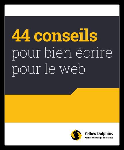 44 conseils pour bien écrire pour le web