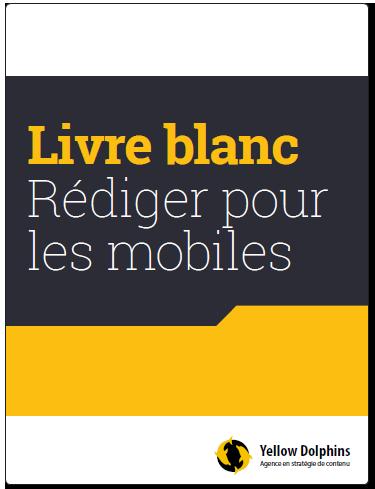 Livre blanc - Rédiger pour les mobiles